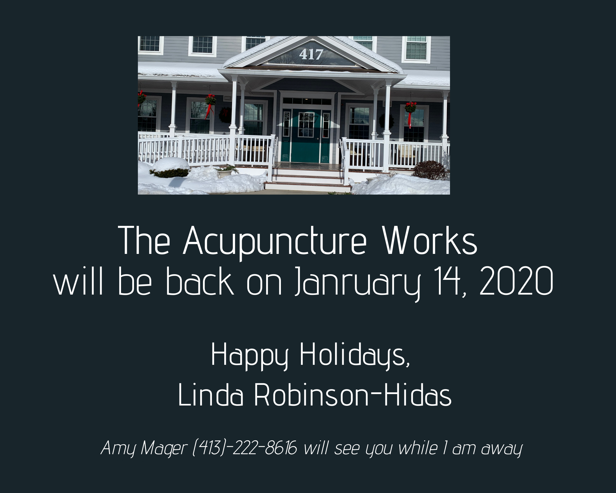 Acupuncture Works will be back on 1/14/2020